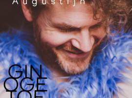 Nieuw album Augustijn 'Gin oge toe'