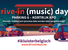 Drive-In (Music) Days in Kortrijk