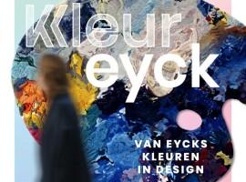 Kleureyck: Van Eycks kleuren in design vanaf 18 mei opnieuw open