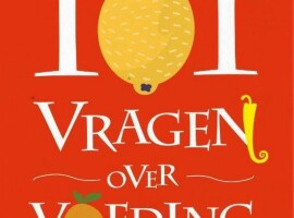 101 vragen over voeding van Bruno Huyghebaert & Bruno De Meulenaer