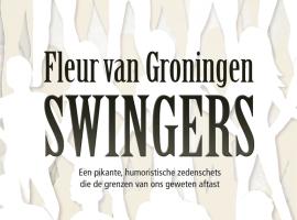 'Swingers' is de debuutroman van Fleur van Groningen