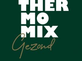 Nieuw boek rond Thermomix Gezond