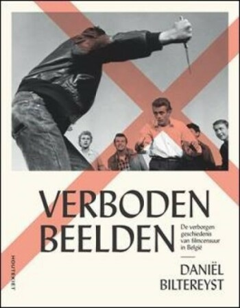 De verborgen geschiedenis van filmcensuur in België