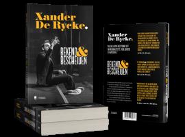 Xander De Rycke brengt biografie 'Bekend & Bescheiden' uit